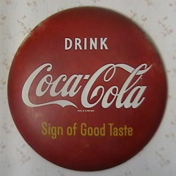"1950s-1960s Coca-Cola 24"" Button - Coca-Cola"