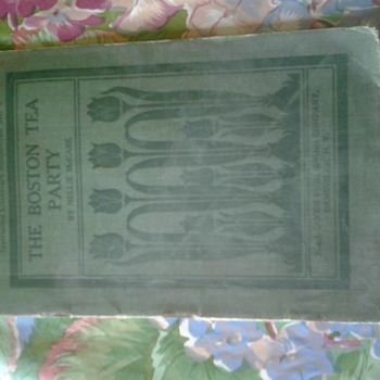 the boston tea party book circa 1907 - Books