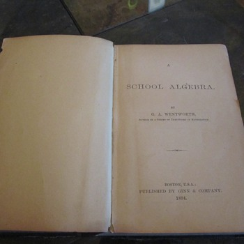 """School Algebra"" book, 1894"