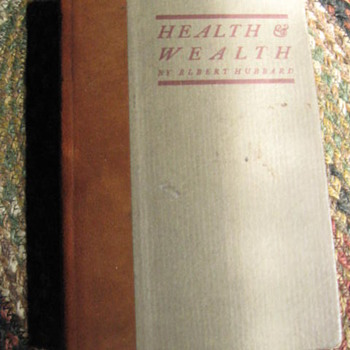 Health & Wealth....Roycroft Press...