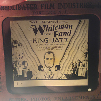 "Paul Whiteman's ""King Of Jazz"" theater lantern slide circa 1930"