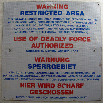 Restricted Area Sign (USAF in Germany) - Military and Wartime