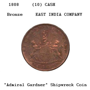 "1808 - East India Company ""Shipwreck Coin"" - World Coins"