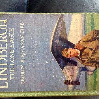 Lindbergh The Lone Eagle 1st Edition 1927? - Books