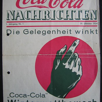 "the first issue of the coca-cola nachrichten issued in Germany. Year 1. No.1 October 1934 "" Opportunity is around"" it says  - Coca-Cola"