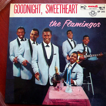 "Rare 1959 The Flamingos ""Goodnight Sweetheart"" EP-205 - Records"