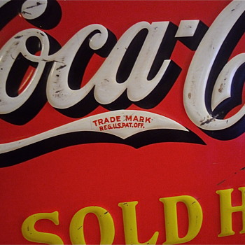 "Here is my early 30s Long ""C"" Coca Cola tin sign - Coca-Cola"