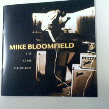 Mike Bloomfield Live at the Old Waldorf