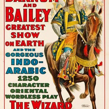 "Barnum & Bailey: ""The Wizard Prince of Arabia"" (1914) - Posters and Prints"