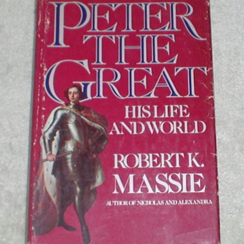 """Peter the Great"" by Robert Massie - Books"