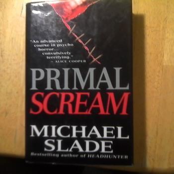 "Michael Slade's ""Primal Scream"""