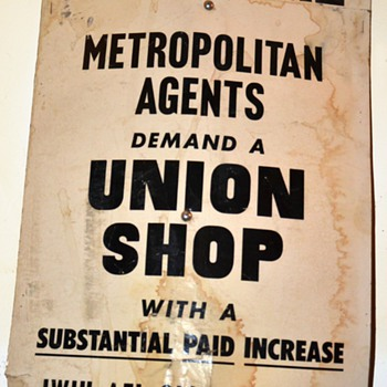 Strike / Picket Line Sign - Metropolitan [Insurance] Agents Demand a Union Shop - Posters and Prints