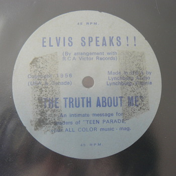 45rpm flexi disc ELVIS SPEAKS! 1956 The Truth about me