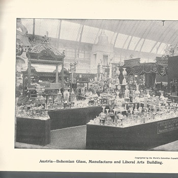 -Part I-World Columbian Exposition 1893, Austria-Bohemian Glass-Liberal Art Building.