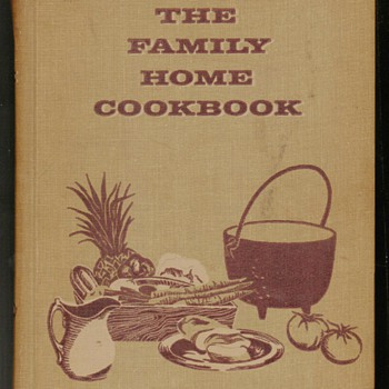 1963 - The Family Home Cookbook - Books