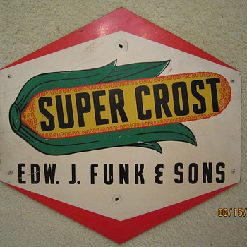 Late 1940's to Early 1950's Super Crost Edw. J. Funk & Sons Dealer Two Sided Masonite Sign