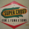 Late 1940&#039;s to Early 1950&#039;s Super Crost Edw. J. Funk &amp; Sons Dealer Two Sided Masonite Sign  