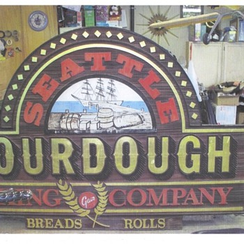 Seattle Sourdough Bakery  Sign  (Gai's Bakery)