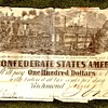 Confederate Currency and $100 Bond