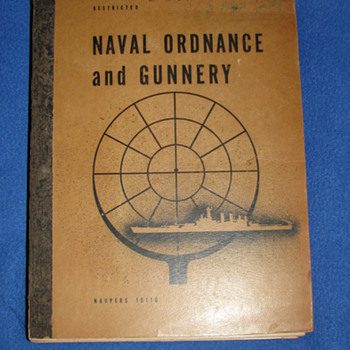 Naval Ordnance and Gunnery 1944 - Military and Wartime