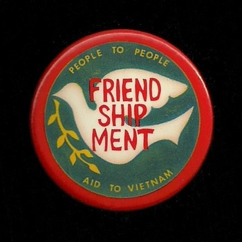 Friend-ship-ment Aid to Vietnam Pinback Button - Medals Pins and Badges