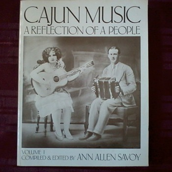 "Book""Cajun Music, A Reflection of a People"",with note signed by author Ann Savoy."