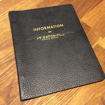 The T. EATON Co. Limited, Winnipeg Branch Policy Manual
