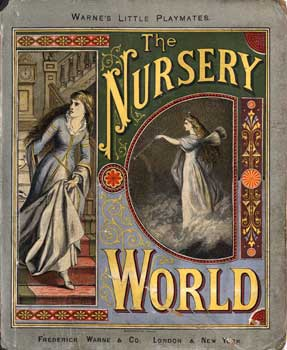The Nursery World - publisher: Frederick Warne and Co. in 1886