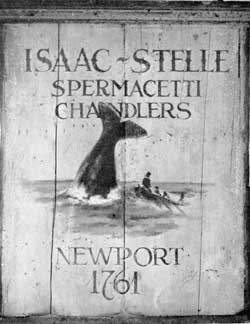 The Stelle Sign from Newport, R. I.: This side shows a whaling scene. And the reverse, a view of candle factory on the wharf at Newport.