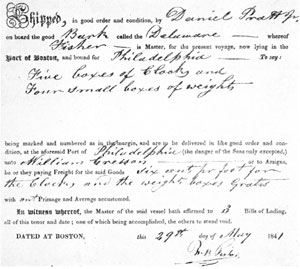 "6. Bill of lading of a shipment by Daniel Pratt, Jr. of ""five boxes of clocks and four small boxes of weights,"" from Boston to Philadelphia."