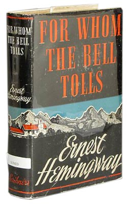 "This 1940 first edition of Ernest Hemingway's ""For Whom The Bell Tolls"" is more valuable than most thanks to the author's signature inside."