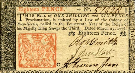 An example of a colonial bill.  This one happens to be signed by John Hart, a signer of the Declaration of Independence.
