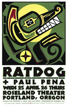 Northwest Coast Native-American imagery is a favorite of Houston's, such as this poster for Bob Weir's band, Ratdog.