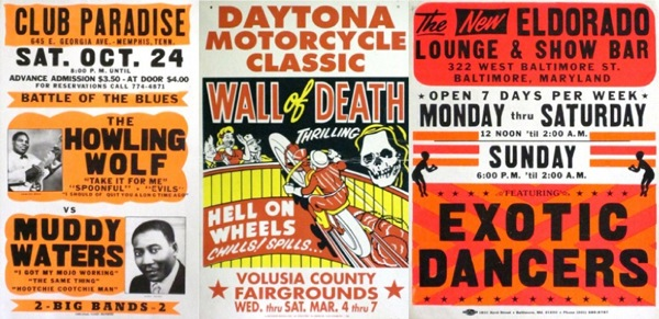 The subjects of posters printed by Globe ranged from bluesmen to motorcycle daredevils to strippers.