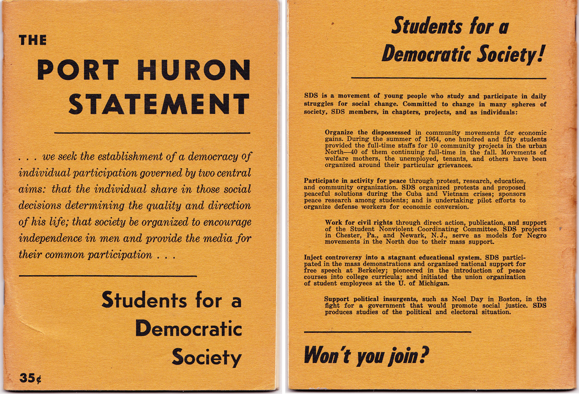 Written in 1962 by Tom Hayden and others, The Port Huron Statement (click to enlarge the front and back covers) became a blueprint for political activism in the 1960s.