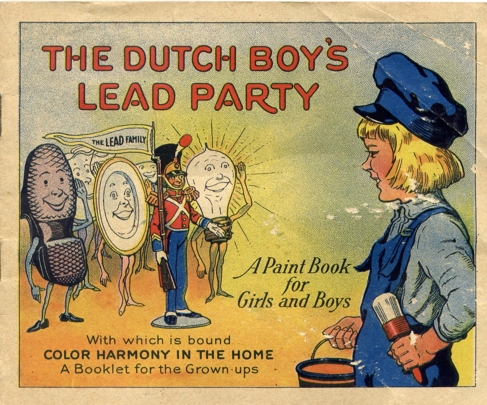 What were we thinking the top 10 most dangerous ads for What are the dangers of lead paint