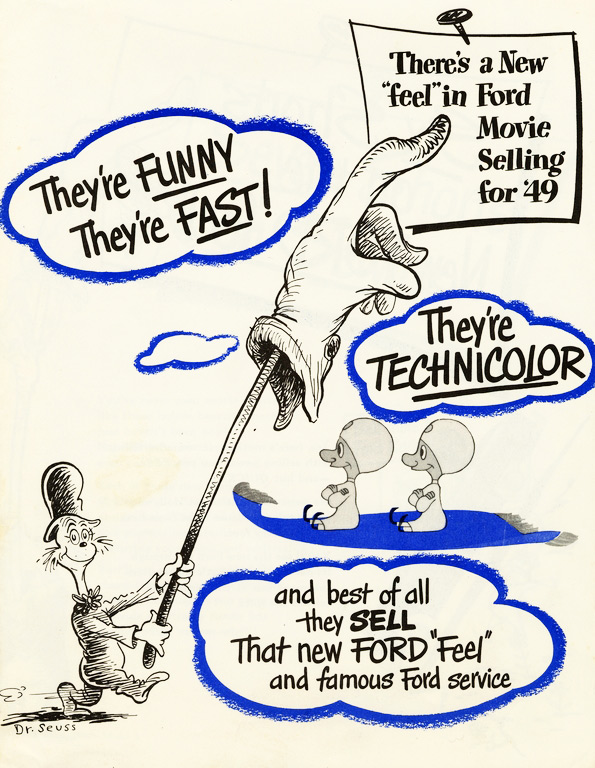 This Ford Motors ad, selling Technicolor advertising films to dealers, introduced a Dr. Seuss little cat with a big pointing glove on a stick. From the UCSD Mandeville Special Collections Library.
