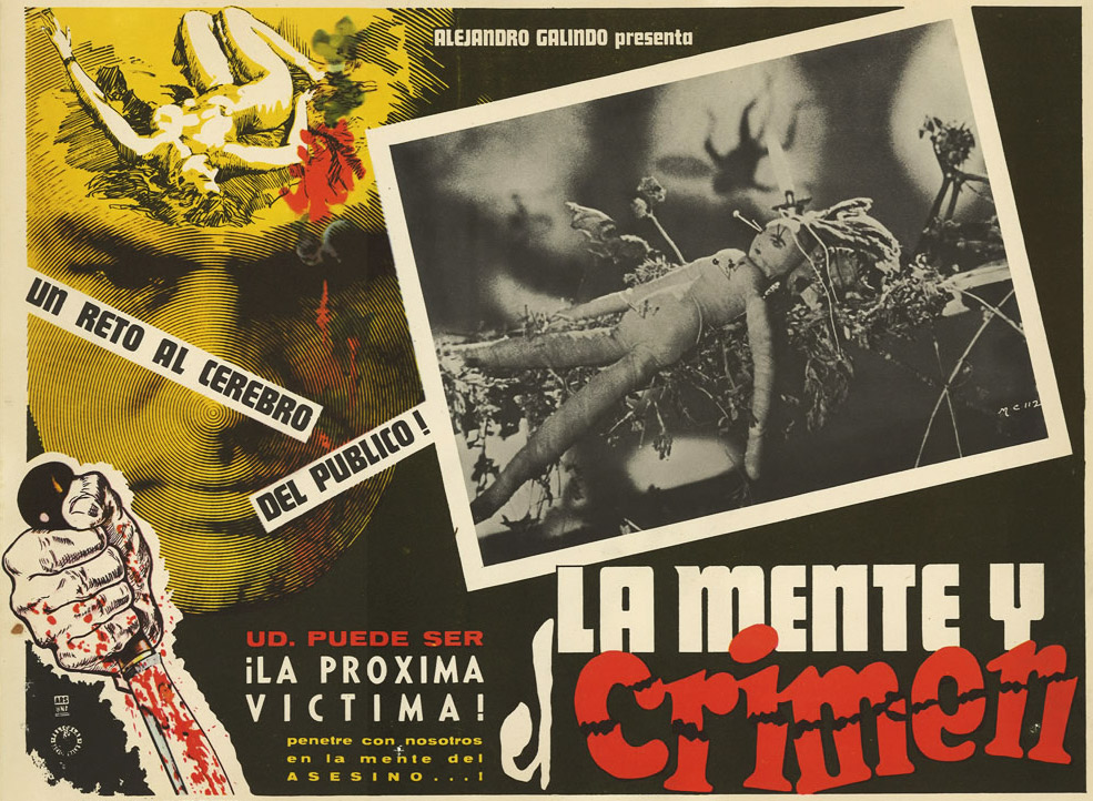 "1964's ""La Mente y el Crimen,"" or ""The Mind and the Crime"" features common lobby card imagery of violence, sexuality, and deprivation."