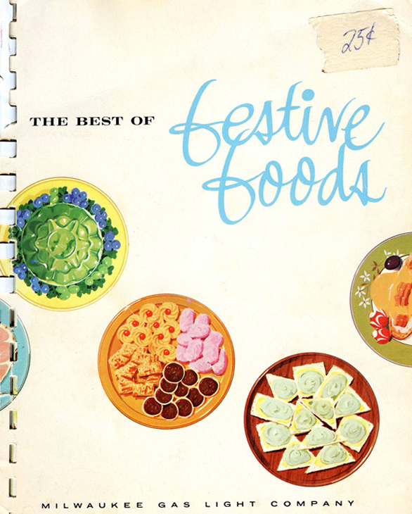 "The cover of the ""Festive Foods"" edition from 1965, one of the cookbooks in Clark's collection."
