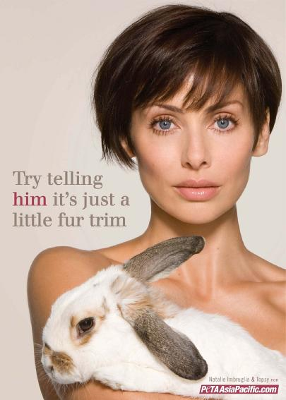 "Australian singer Natalie Imbruglia, known for her 1998 single ""Torn,"" posed for an anti-fur ad for People for the Ethical Treatment of Animals in 2008."