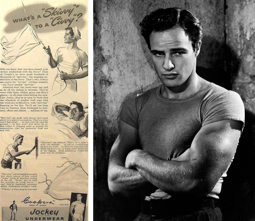 "Left, a Jockey underwear ad from the 1940s highlights the military origins of T-shirts. Right, Marlon Brando epitomized the rebellious T-shirt contingent in 1951's ""A Streetcar Named Desire."""