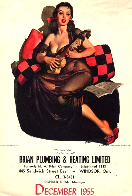 "Publishing companies like Shaw-Barton hired pin-up artists to produce art for calendars, like this piece by Ballantyne, which reads ""You don't think I'm flat, do you?"" Other firms, mostly in masculine industries like plumbing, would order a certain number of pin-up calendars with their names and addresses printed along the bottom."