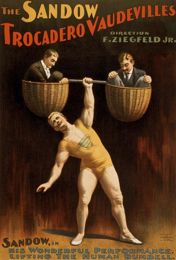 A poster advertising Sandow's performance with Ziegfeld's traveling vaudeville show, circa 1894.