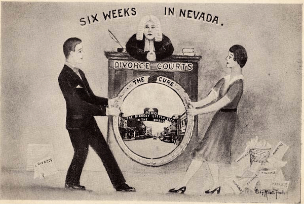 "In the first half of the 20th century, a popular euphemism for divorce was the ""Reno cure."" Photo courtesy Special Collections, University of Nevada-Reno Library."