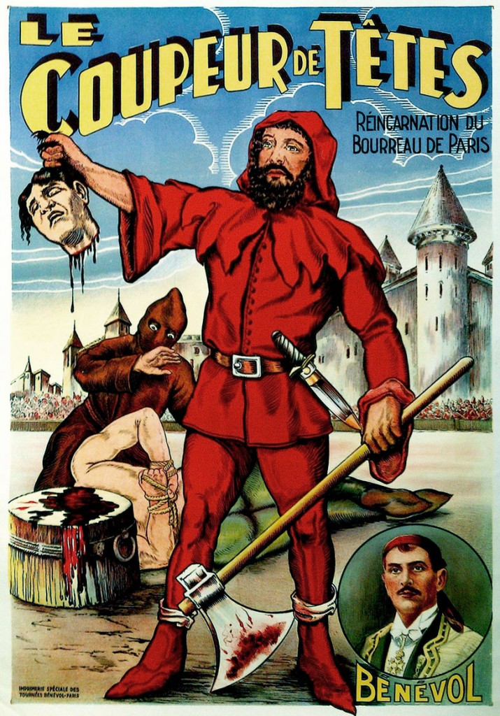 A Benevol poster from 1910 shows a violent beheading. Courtesy Zack Coutroulis.