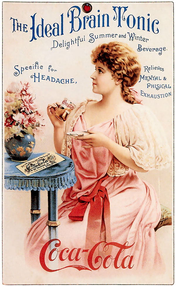 This ad for Coke from the 1890s shows how it was marketed as a medicinal drink.
