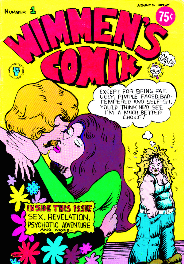 "The first issue of ""Wimmen's Comix"" from 1972, with a cover by Pat Moodian. (Via ""Pretty in Ink"")"