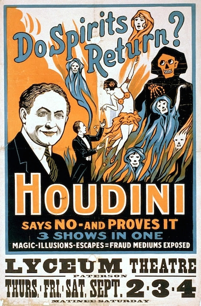 This show poster from 1909 boasts Houdini's new career as a ghostbuster. (Via WikiCommons)