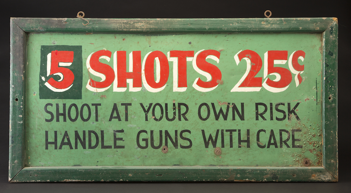 Shooting gallery sign, date and manufacturer unknown.