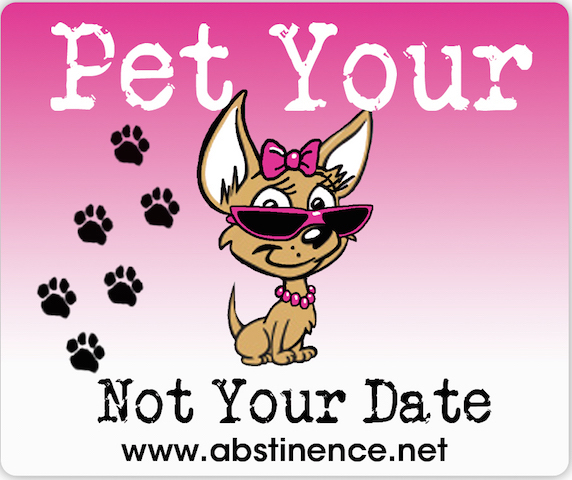 "This Abstinence.net image echoes a poster slogan from the Sex Respect program, ""Pet Your Dog ... Not Your Date."""